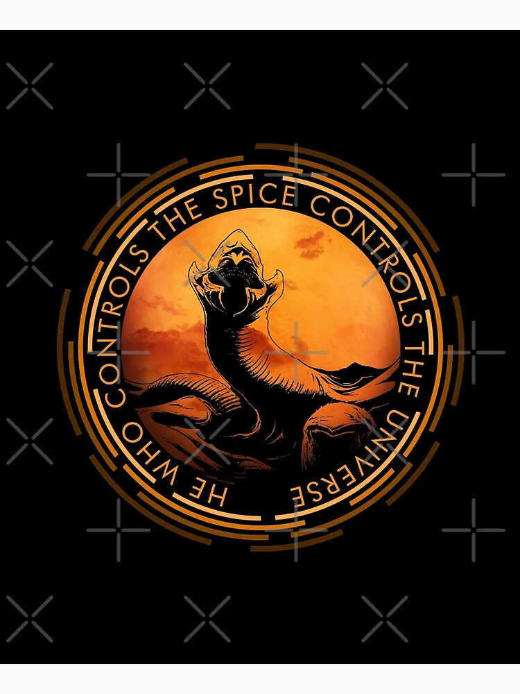 He who controls the Spice controls the Universe by VanHand