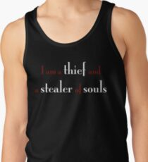 I Am a Thief and a Stealer of Souls Tank Top