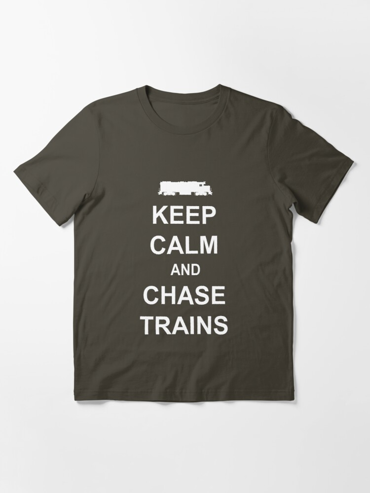 Alternate view of Keep Calm and Chase Trains Essential T-Shirt