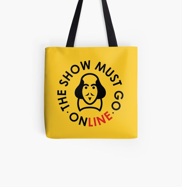 The Show Must Go Online All Over Print Tote Bag