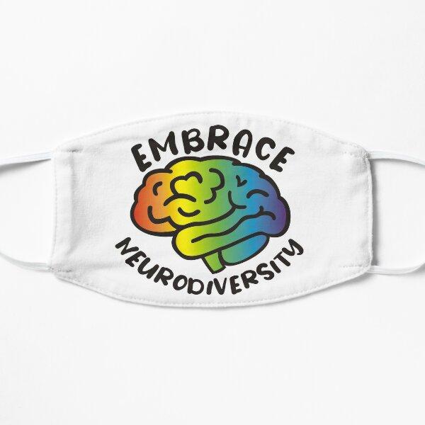 Embrace Neurodiversity Flat Mask