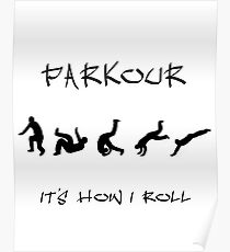 Parkour: It's how I roll Poster