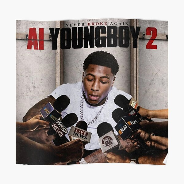 AI Youngboy 2  NBA Youngboy  Poster