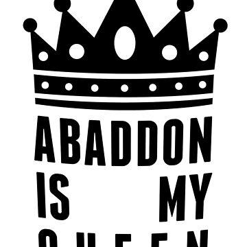 Abaddon is my queen by firestonegal