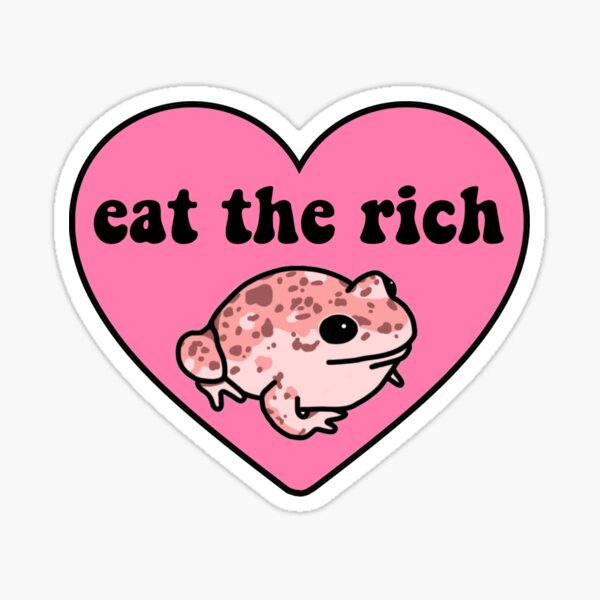 Eat The Rich Frog Sticker
