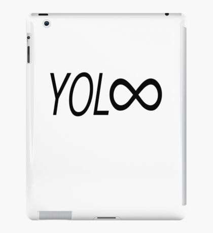 YOL∞ / You Only Live Forever iPad Case/Skin