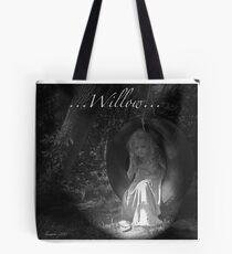 ...Willow... Tote Bag