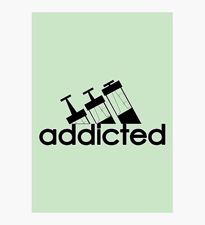 Addicted / Black Photographic Print