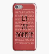 La Vie Boheme iPhone Case/Skin
