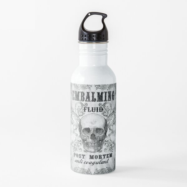 Embalming fluid Water Bottle