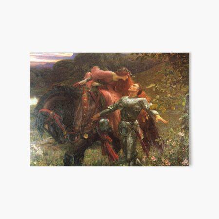 La Belle Dame sans Mercy - Sir Frank Dicksee Art Board Print