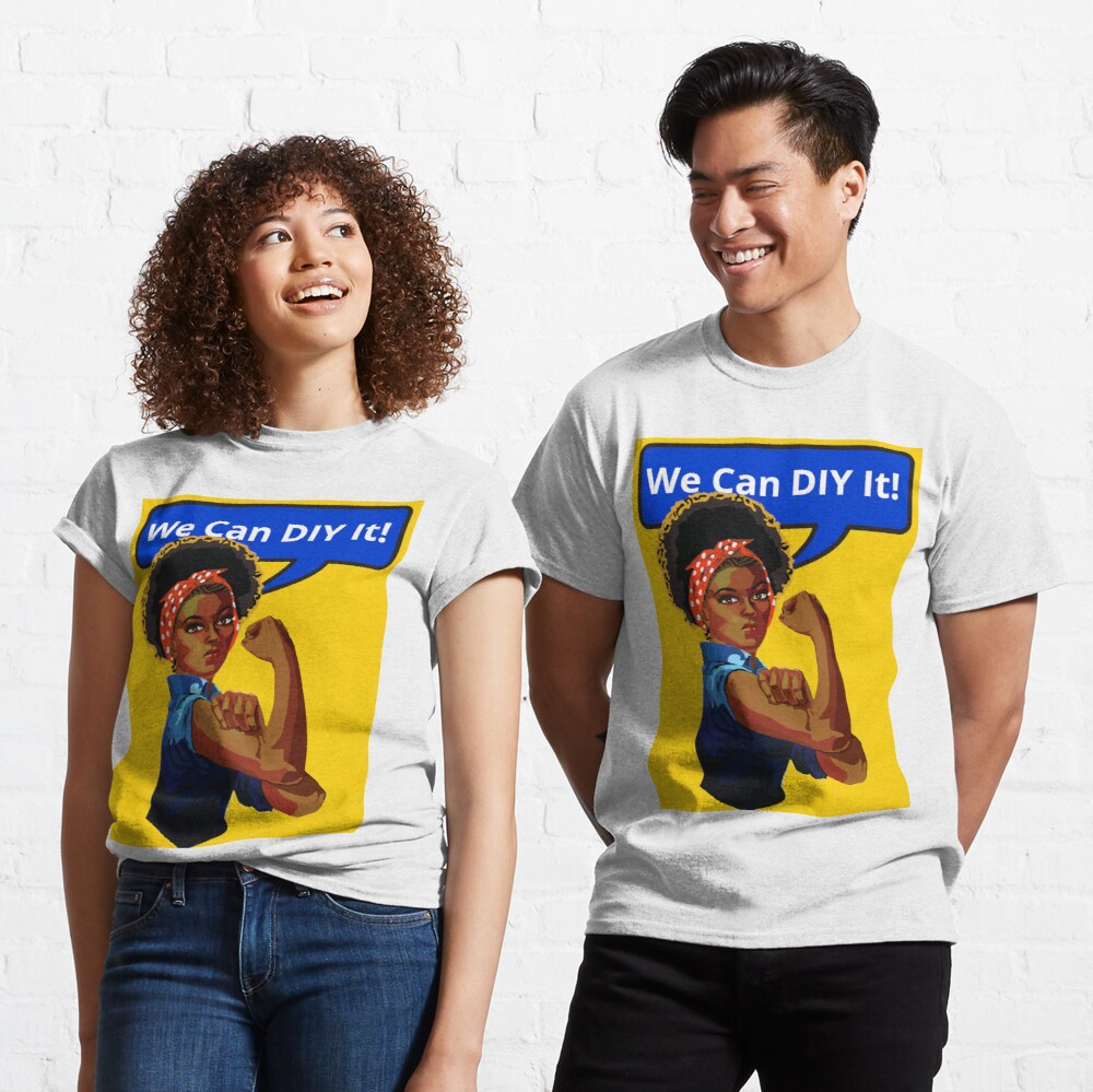 We Can DIY It Design for Crafters and Creators - Black Girl Magic in Yellow Classic T-Shirt