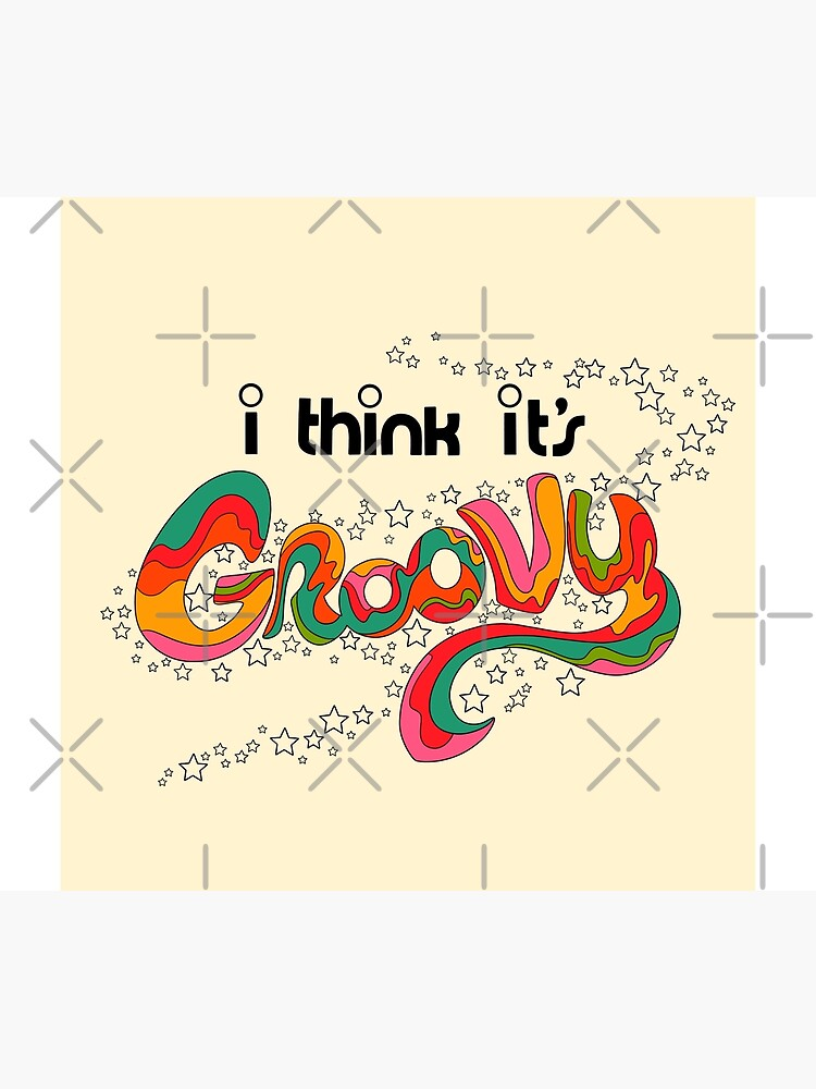 I think it's groovy by MissPennyLane