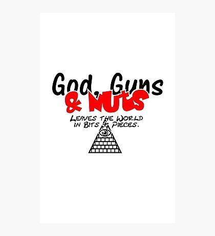 God, Guns & Nuts VRS2 Photographic Print