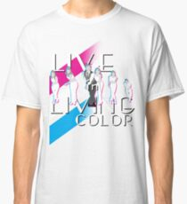 Live In Living Color V2 Classic T-Shirt