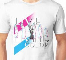 Live In Living Color V2 Unisex T-Shirt
