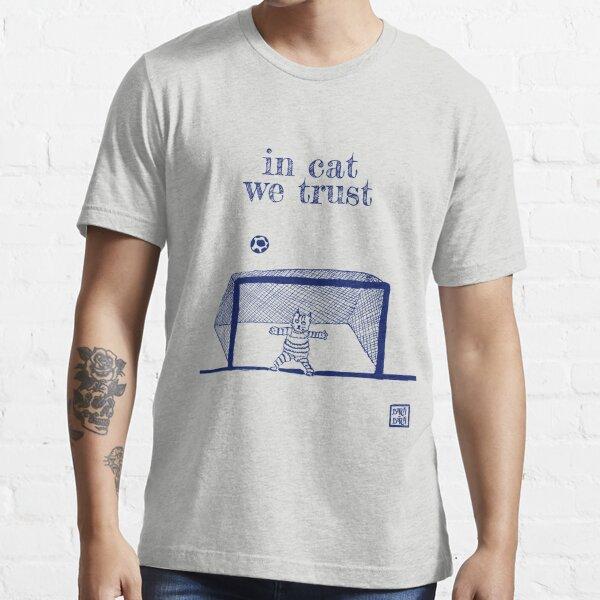 In cat we trust Essential T-Shirt