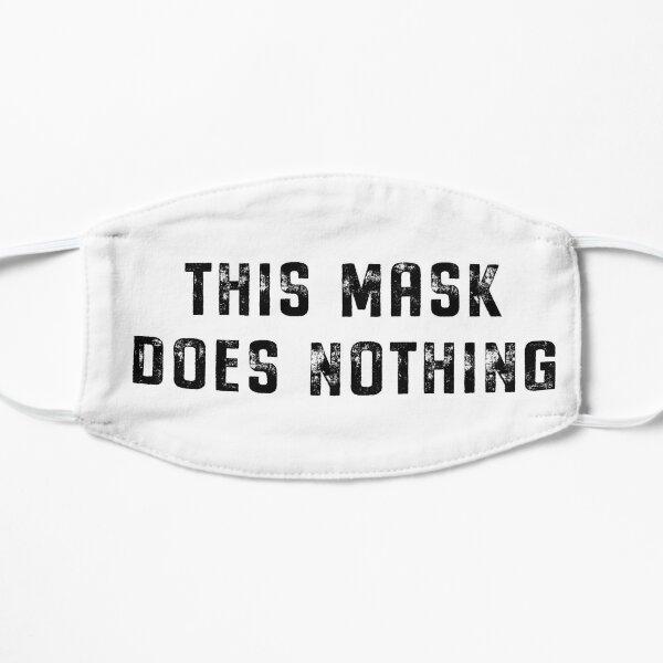 tout en le faisant avec un anti étant dit quoi faire slogan. Masque sans plis