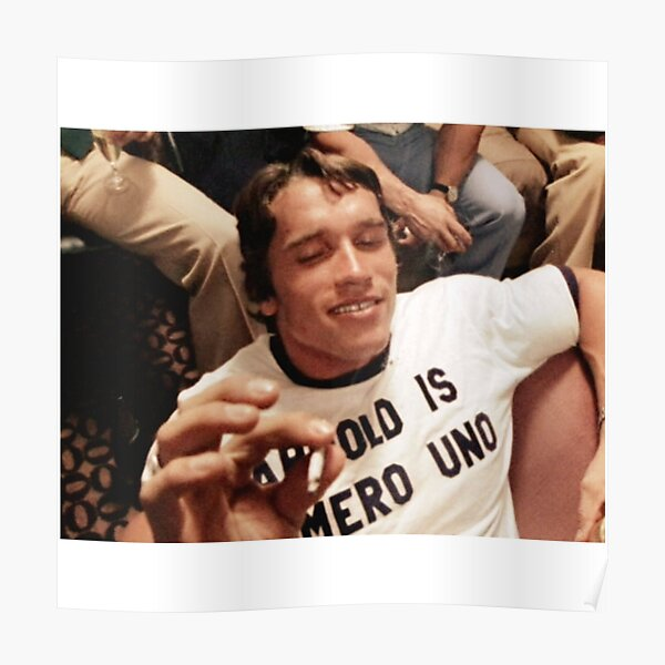 Arnold Is Numero Uno Iconic Poster