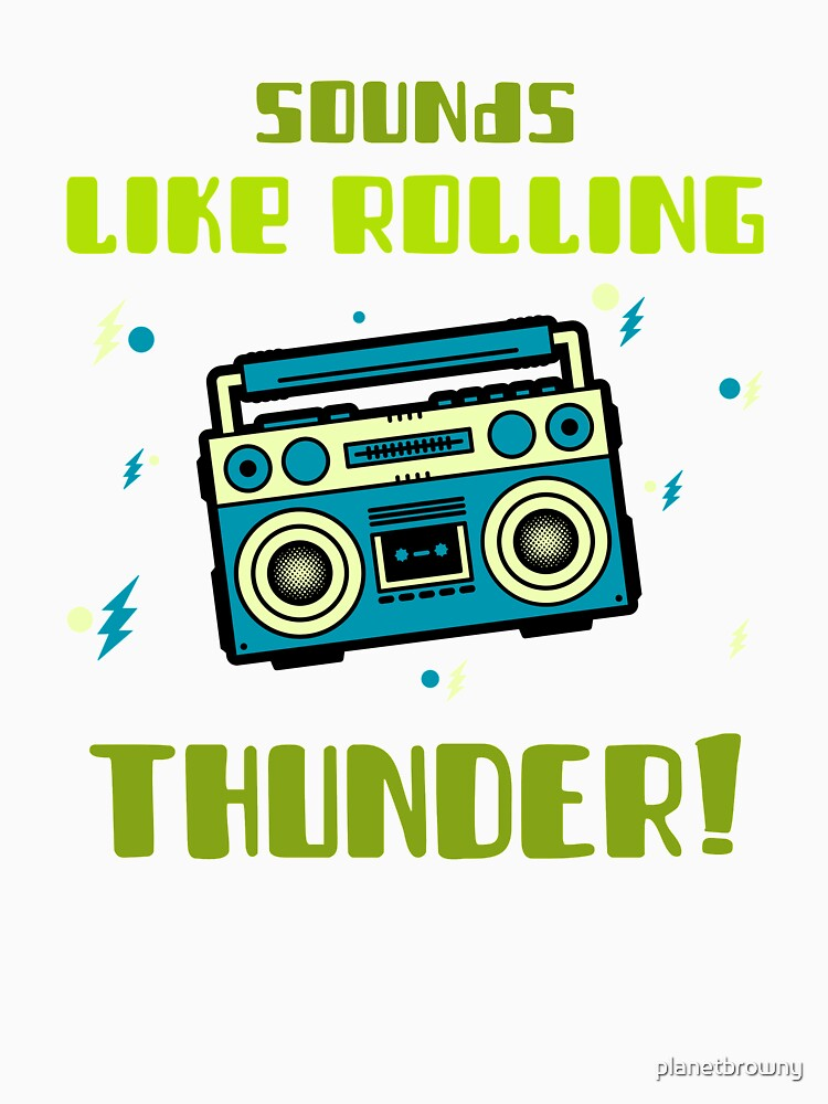 Sounds like rolling Thunder! von planetbrowny