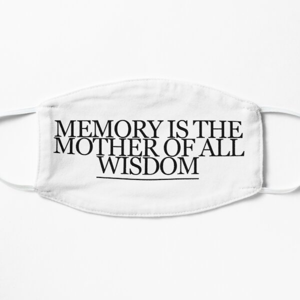 Aeschylus Quote Memory Mask