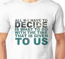 Gandalf quote Unisex T-Shirt