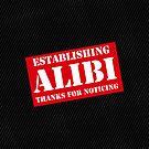 Criminal Intent ...Establishing Alibi... by Ron Marton