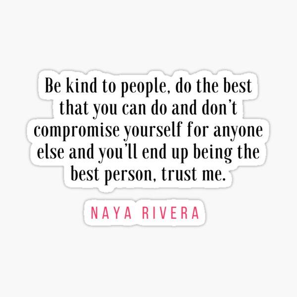 Naya Rivera Quote 3 Sticker