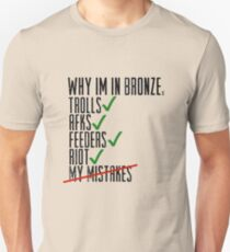 Why Im In Bronze Unisex T-Shirt