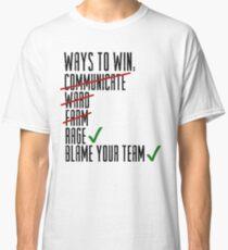 Ways To Win Classic T-Shirt