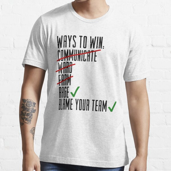 Ways To Win Essential T-Shirt