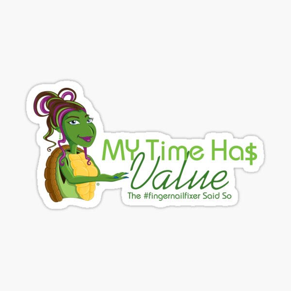 Time Has Value Sticker