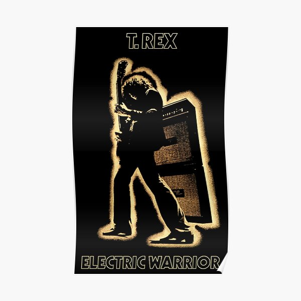 T.REX - ELECTRIC WARRIOR Poster