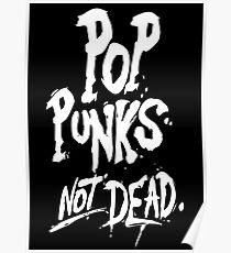 Pop Punks not dead Poster