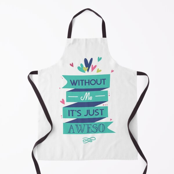 Joke Funny Cooking Sarcasm One Of The Many Services Chefs Apron