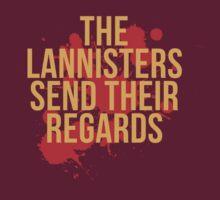 The Lannisters Send Their Regards | Unisex T-Shirt
