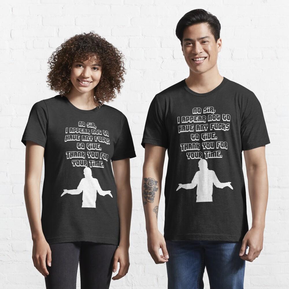 No Fucks to Give - White Essential T-Shirt