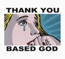 Thank You Based God | Unisex T-Shirt