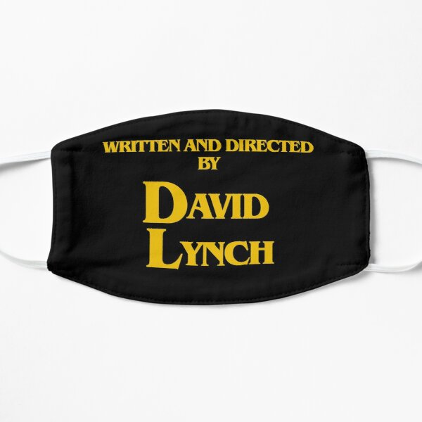 Written and Directed by David Lynch Mask