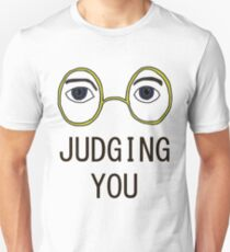 TJ Eckleburg is Judging YOU! T-Shirt