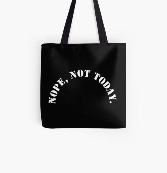 Nope, not today All Over Print Tote Bag