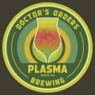 Doctor's Orders Brewing Plasma by Doctor's Orders Brewing