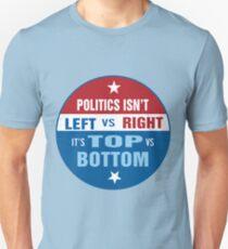 Politics are Top vs Bottom T-Shirt