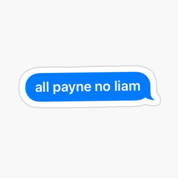 Todos Payne no Liam Pegatina