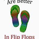 Honeymoons Are Better in Flip Flops by pjwuebker