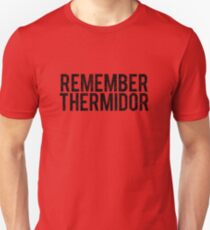 Remember Thermidor T-Shirt