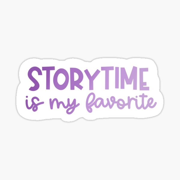 Storytime is My Favorite! (Purple Ombre) Sticker