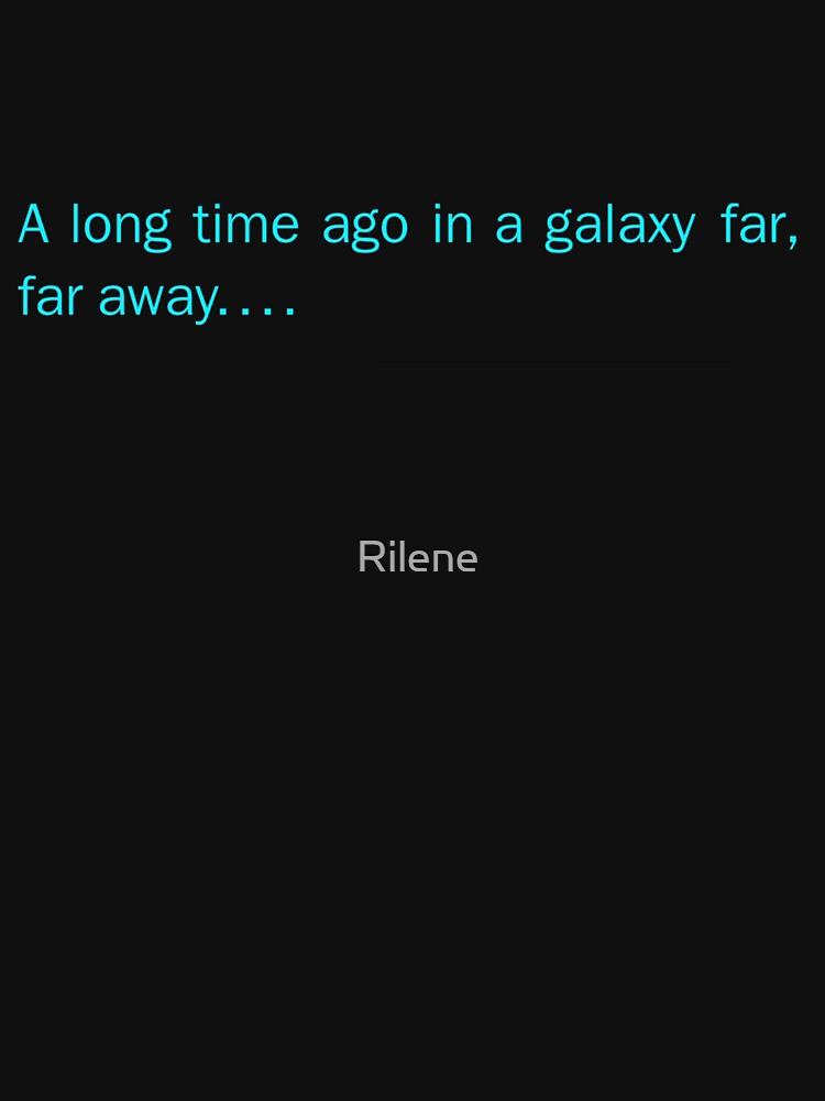 a long time ago in a galaxy far,far away....(front) by Rilene