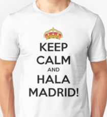 Keep calm and Hala Madrid! T-Shirt