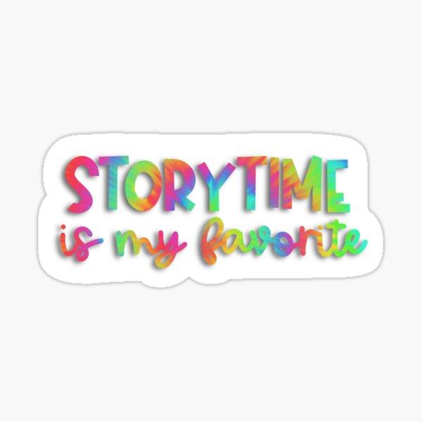 Storytime is My Favorite! (Neon Tie-Dye) Sticker